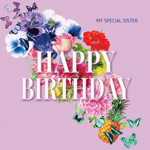 Birthday Greeting Card - Floral Collage - Happy Birthday - My Special Sister - Pink  with White chalk Text