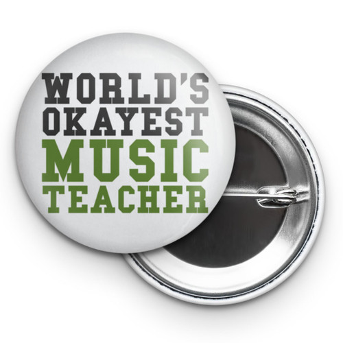 "World's Okayest Music Teacher 2.25"" Button"