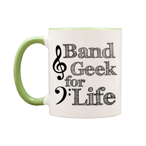 Band Geek for Life 11 oz Mug