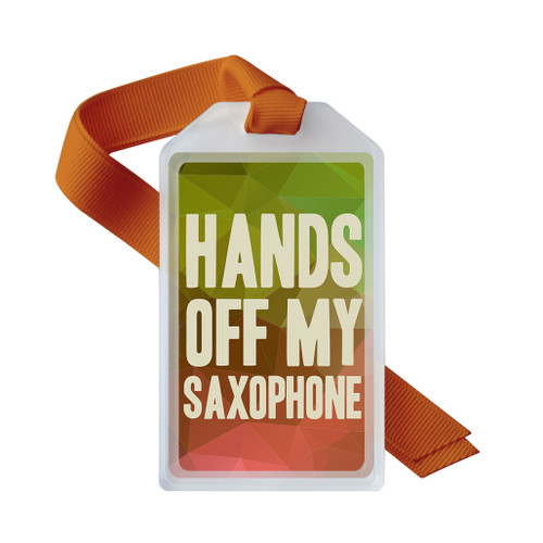 Hands off my saxophone case tag in orange