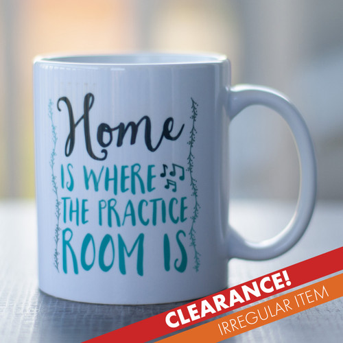 Home is where the practice room is mug