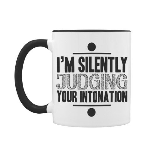I'm silently judging your intonation mug - black