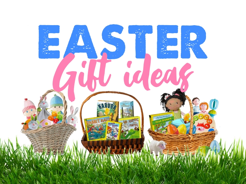 Easter Gift Ideas for Kids from Newborn to Ages 4+