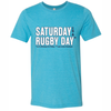 'Saturday is a Rugby Day' Tee, Heather Aqua