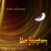 The Fountain DOWNLOAD - John Adorney