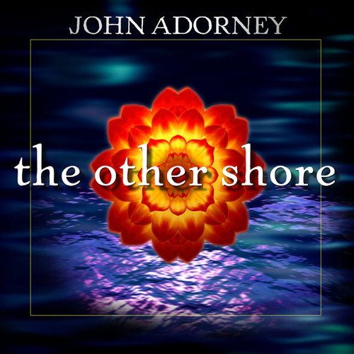 The Other Shore CD - John Adorney