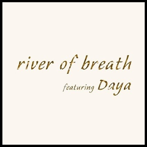 River of Breath CD - John Adorney featuring Daya - FREE SHIPPING