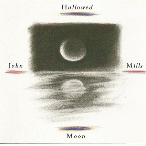 Hallowed Moon CD - John Mills - FREE SHIPPING