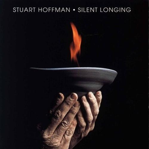 Silent Longing CD - Stuart Hoffman