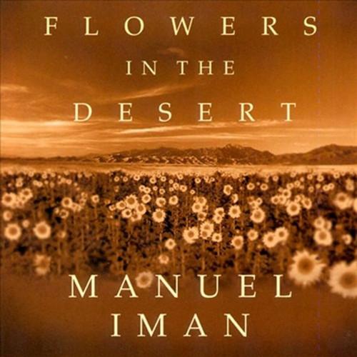 Flowers in the Desert CD - Manuel Iman