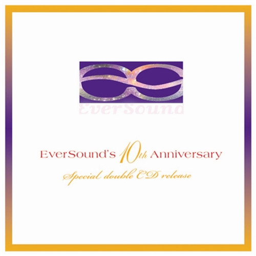 EverSound's 10th Anniversary Celebration (double CD) - FREE SHIPPING