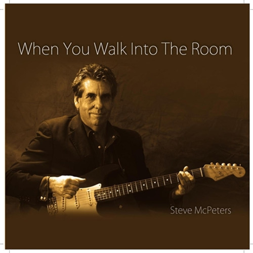 When You Walk Into The Room CD- Steve McPeters
