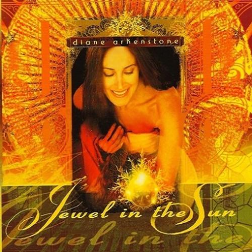 """""""Jewel in the Sun"""" by Diane Arkenstone"""