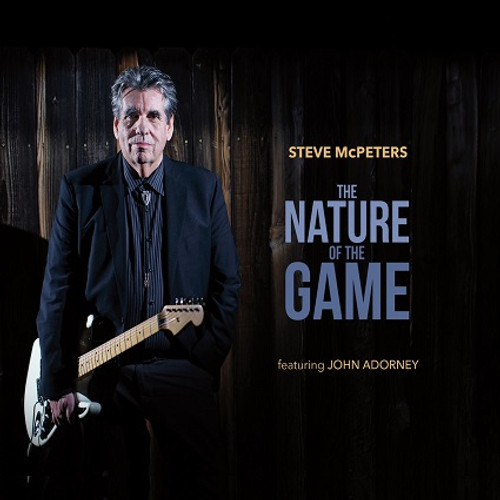 The Nature of the Game  DOWNLOAD - Steve McPeters featuring John Adorney