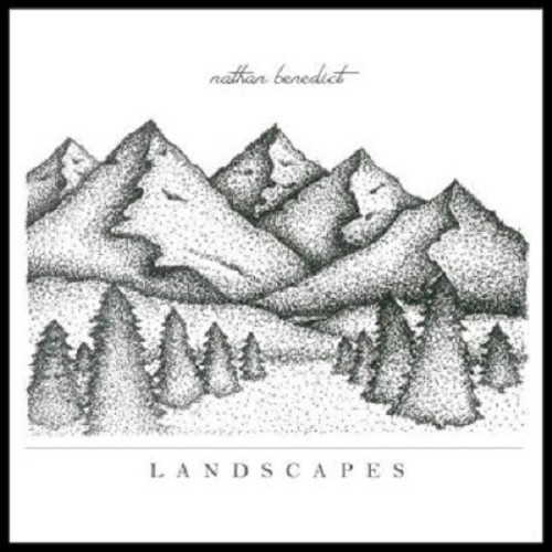 LANDSCAPES CD - Nathan Benedict - FREE SHIPPING!