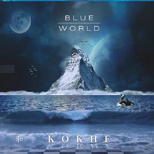 Blue World DOWNLOAD - KOKHE