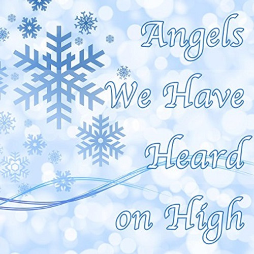 Angels We Have Heard On High FREE DOWNLOAD