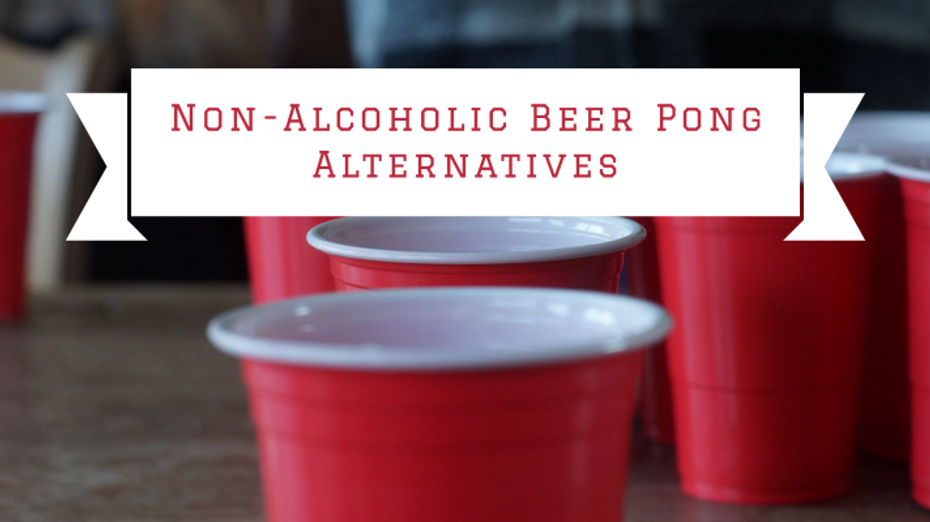 Non-alcoholic Beer Pong Alternatives