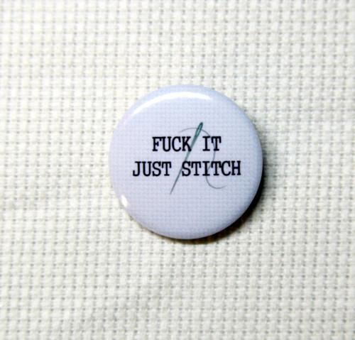 Fuck It Just Stitch needle minder