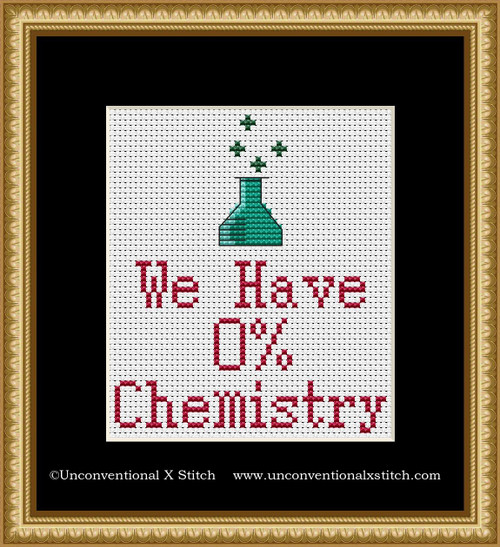 We Have 0% Chemistry cross stitch pattern
