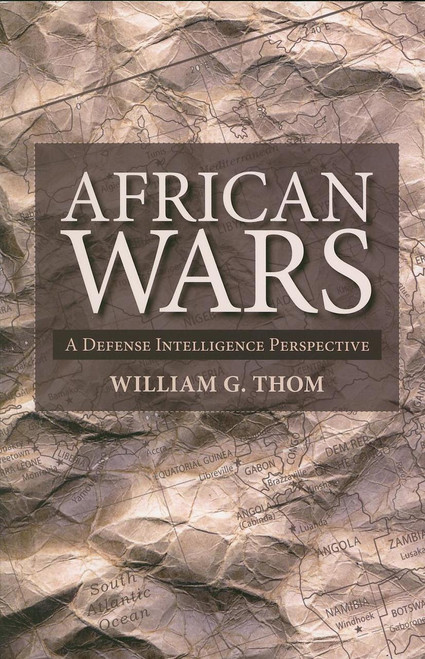 African Wars: A Defense Intelligence Perspective