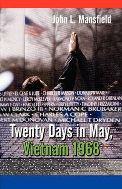 Twenty Days in May, Vietnam 1968