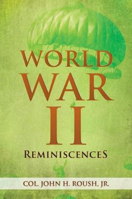 World War II Reminiscences