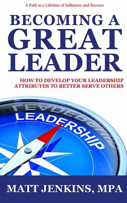 Becoming A Great Leader