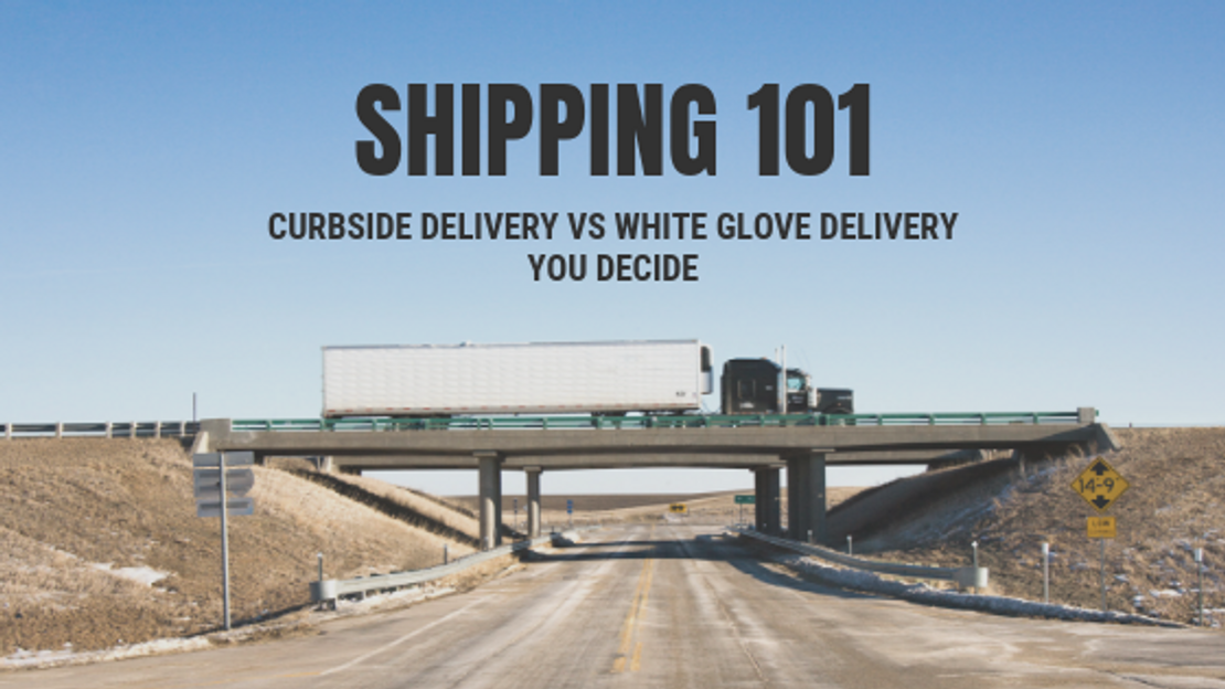 What Is The Difference Between Curbside And White Glove Delivery?