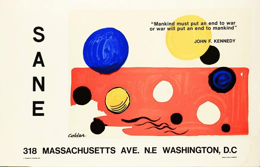 "Alexander Calder, ""Mankind Must Put an End to War, or War Will Put an End to Mankind"",  1975"