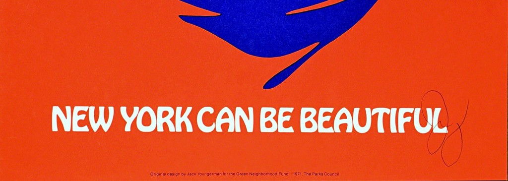 JACK YOUNGERMAN New York Can Be Beautiful (Signed) 1971, Silkscreen Poster on Heavy Stock. Hand Signed. Unframed.