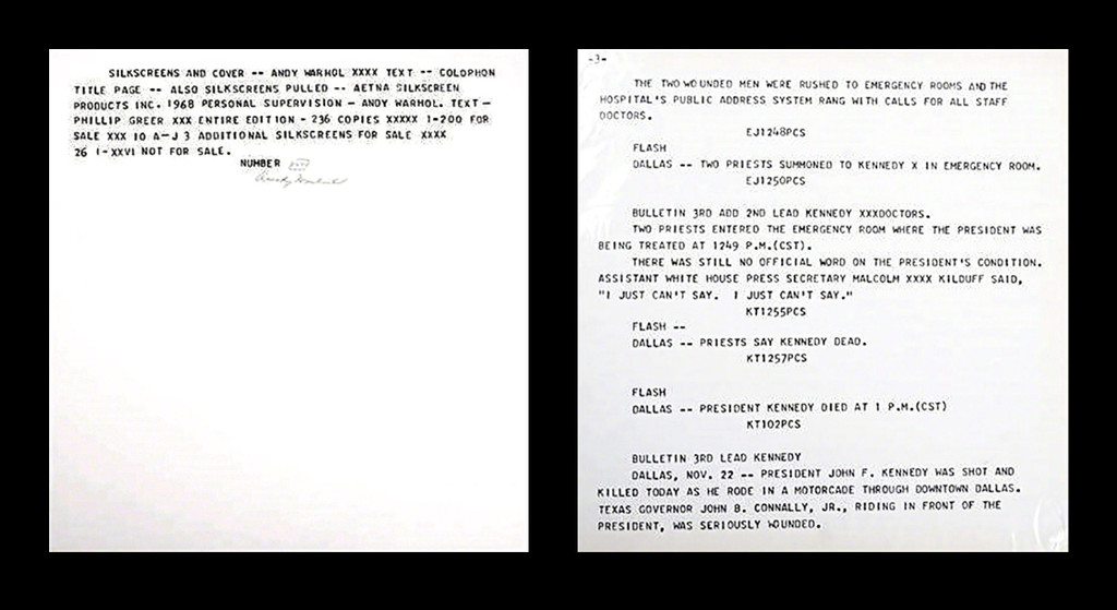Andy Warhol, Two (2) Silkscreens from Flash - JFK Assassination November 22, 1963: silkscreened text on paper plus silkscreen colophon , hand signed and numbered by Andy Warhol ( FS II.41) , 1968