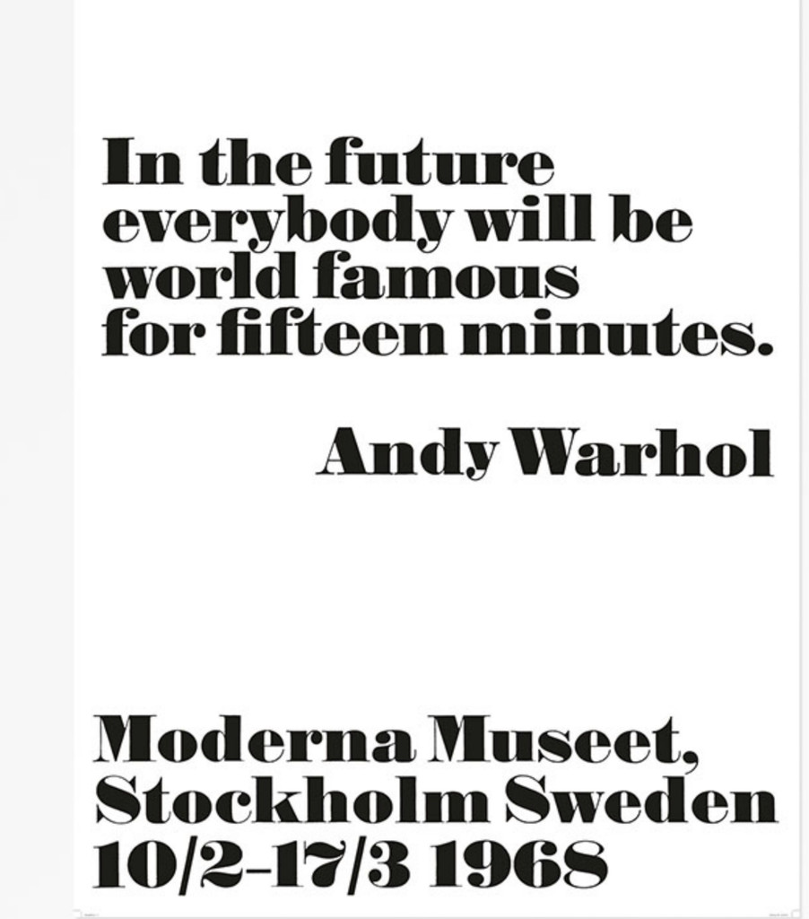Andy Warhol, In the Future, Everybody Will Be World Famous for Fifteen Minutes, 1968, 2008
