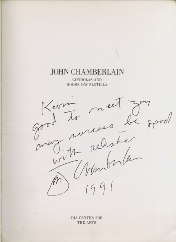 John CHAMBERLAIN Hand Signed and Uniquely Dedicated with warm message held in Rare 1991 Catalogue Dia Center UNIQUE