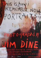 JIM DINE Hand Signed German Exhibition Poster Offset Lithograph 2008 Photography