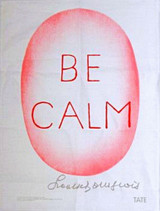 Louise Bourgeois, Be Calm 2005
