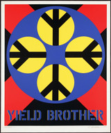 ROBERT INDIANA Yield Brother (Sheehan, 69) 1971, Screenprint on wove paper, hand signed and dated (unframed)