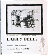 LARRY BELL Rare Silkscreen Poster for the Fragments and Other Considerations... (Hand Signed and Inscribed to Collector Charles Rand Penney) 1981, Silkscreen Poster. Hand Signed and warmly inscribed to major collector