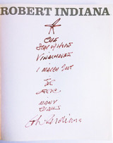Robert Indiana Robert Indiana (Hand Signed and Inscribed by Robert Indiana with star drawing) 2006, Hardback Monograph. Hand Signed, dated and Inscribed by Robert Indiana with star drawing