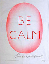 Louise Bourgeois, Be Calm, 2005