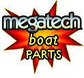 Megatech Boat Parts