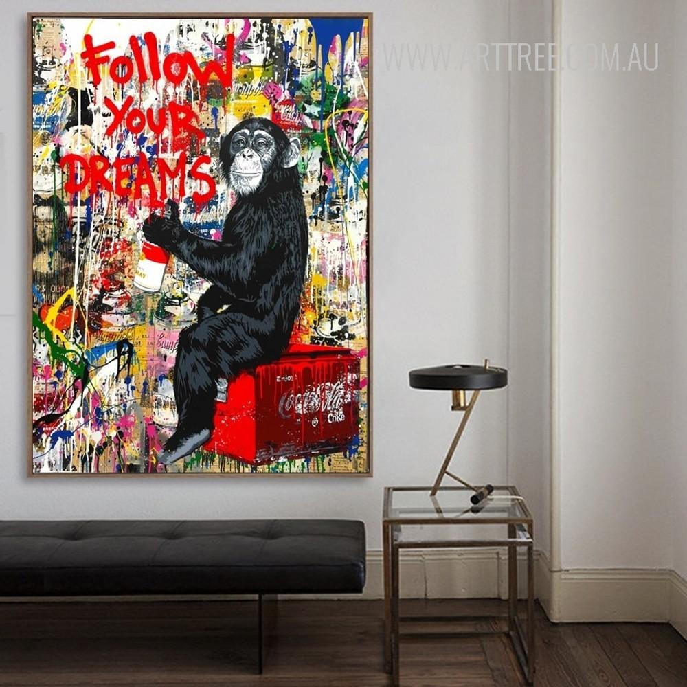 Follow Your Dreams Chimpanzee Street Art Graffiti Print