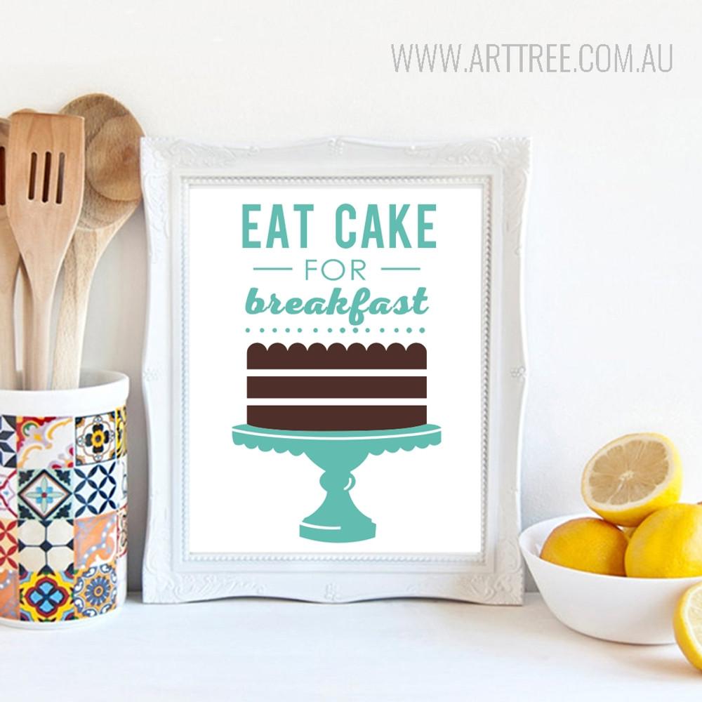 Green Eat Cake for Breakfast Words Design Canvas Print