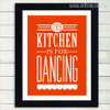 This Kitchen is For Dancing Red Quote Print