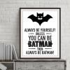 Always Be Yourself Batman Children's Room Decor
