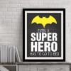 Even A Super Hero Batman Quote Children's Room Decor