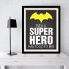 Even A Super Hero Batman Quote Kids Bedroom Canvas Print