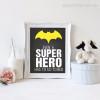 Even A Super Hero Quote Kids Wall Art