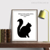 Behind Every Great Person There is a Great Cat Photo Art