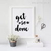 Black and White Get Done Words and Symbols Wall Decor